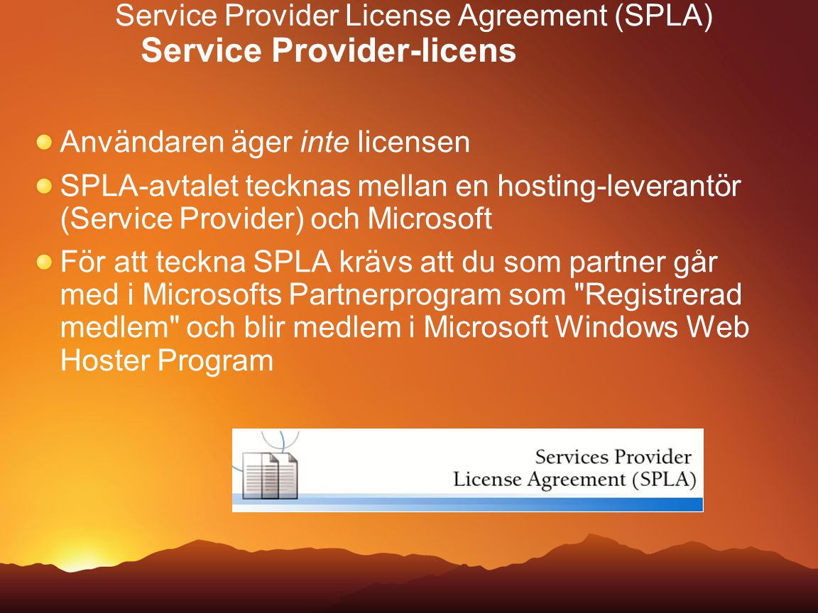 Service Provider License Agreement (SPLA) Service Provider-licens