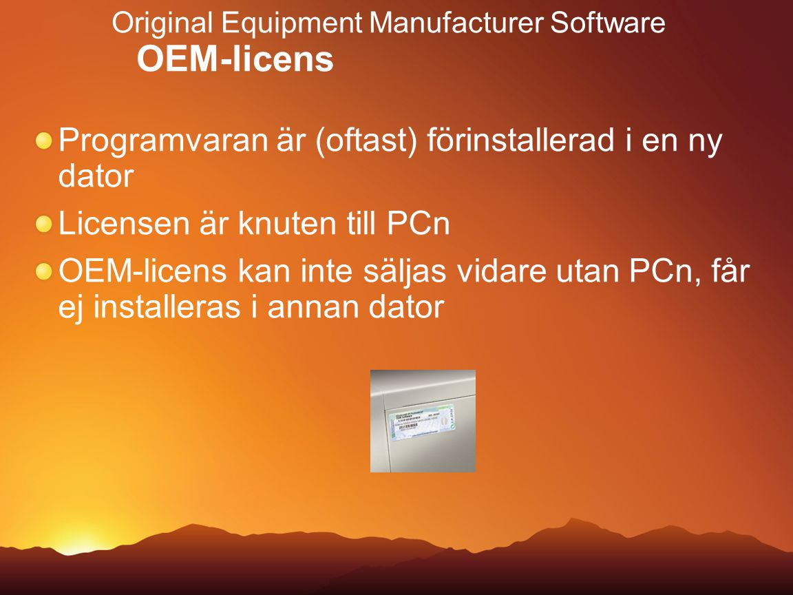 Original Equipment Manufacturer Software OEM-licens
