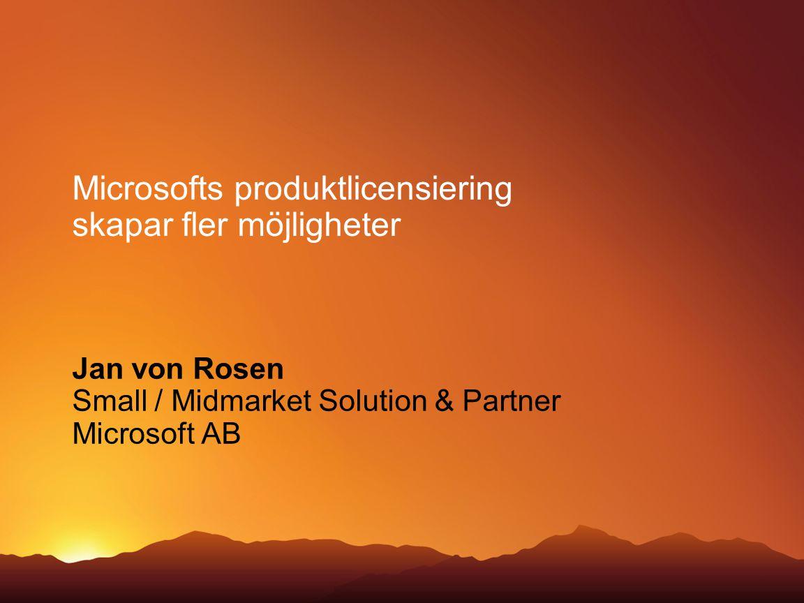 Microsofts produktlicensiering skapar fler möjligheter