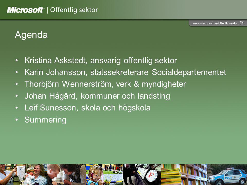 Agenda Kristina Askstedt, ansvarig offentlig sektor