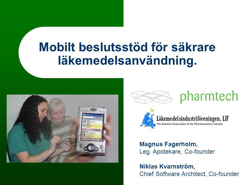 Mobilt beslutsstöd för säkrare läkemedelsanvändning.