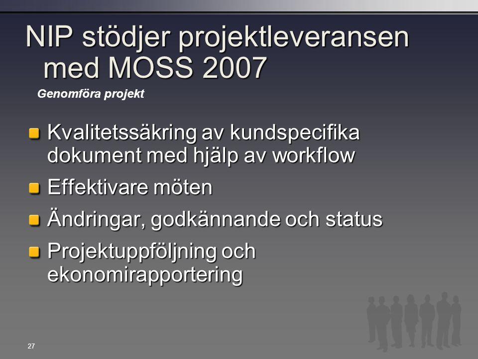 NIP stödjer projektleveransen med MOSS 2007