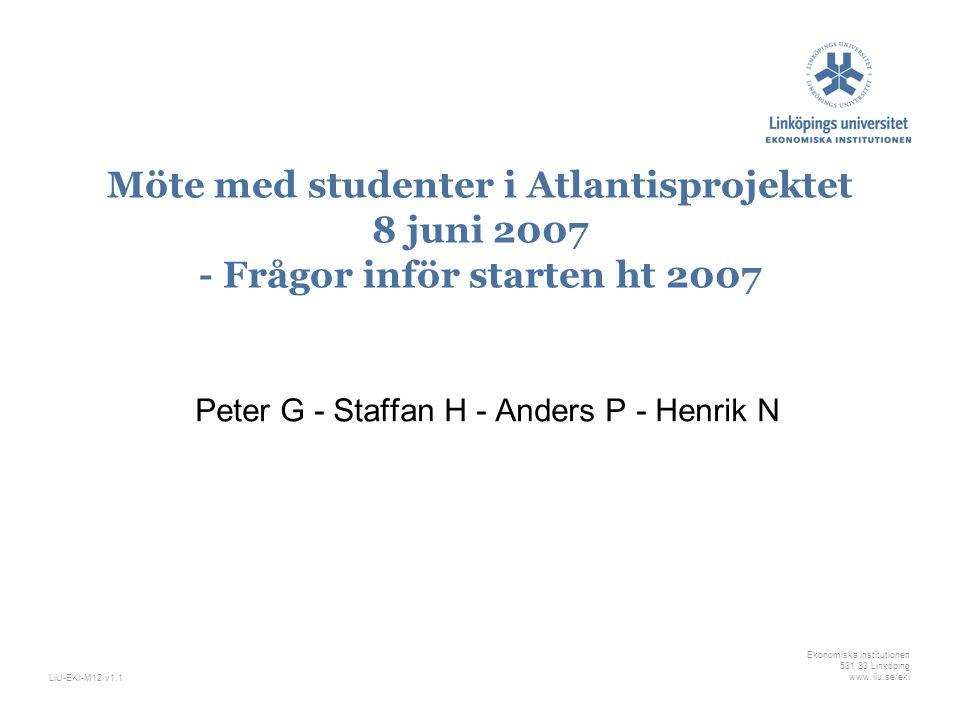 Peter G - Staffan H - Anders P - Henrik N