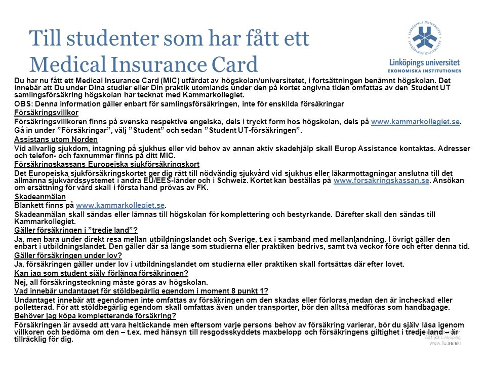 Till studenter som har fått ett Medical Insurance Card