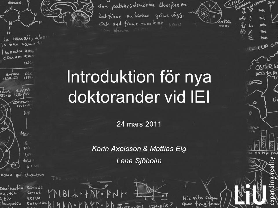 Introduktion för nya doktorander vid IEI