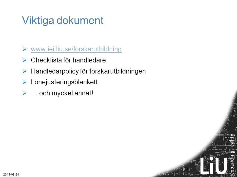 Viktiga dokument www.iei.liu.se/forskarutbildning