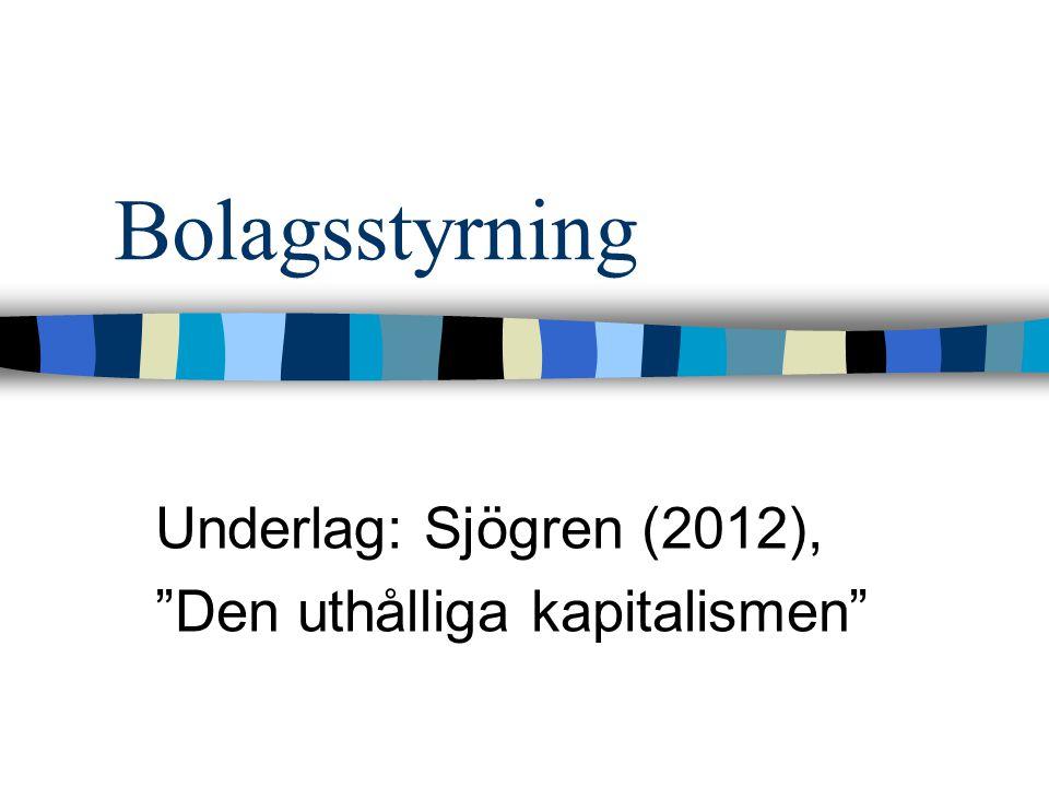 Underlag: Sjögren (2012), Den uthålliga kapitalismen