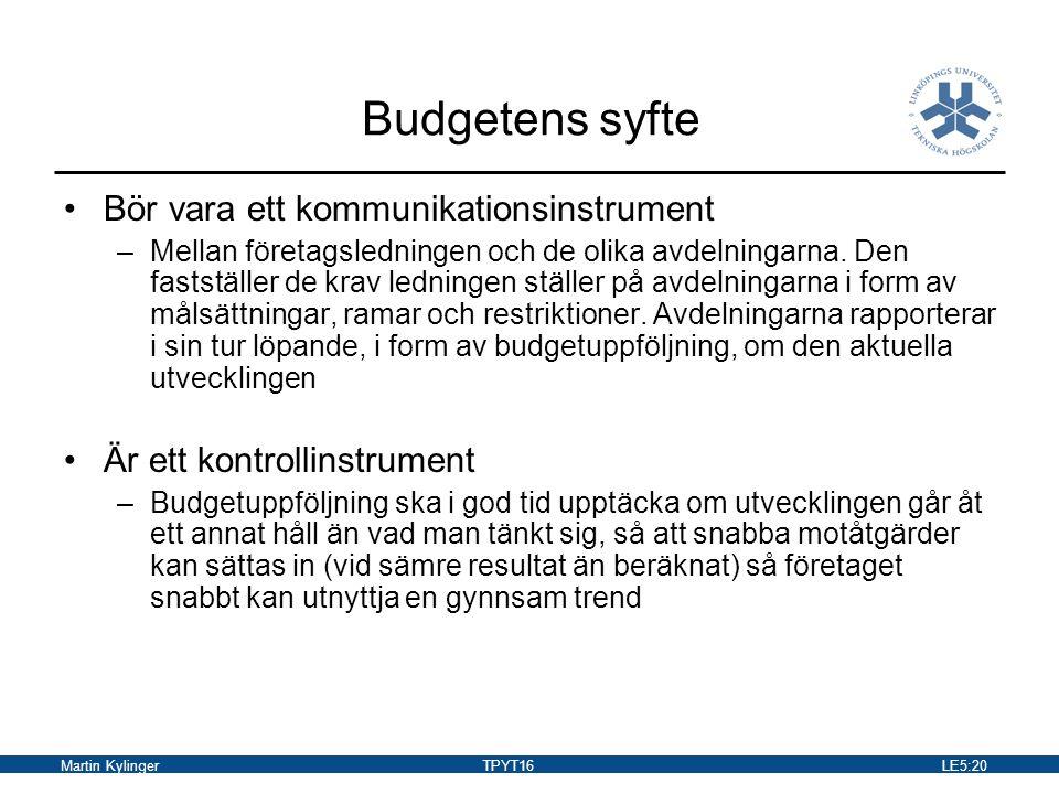Budgetens syfte Bör vara ett kommunikationsinstrument