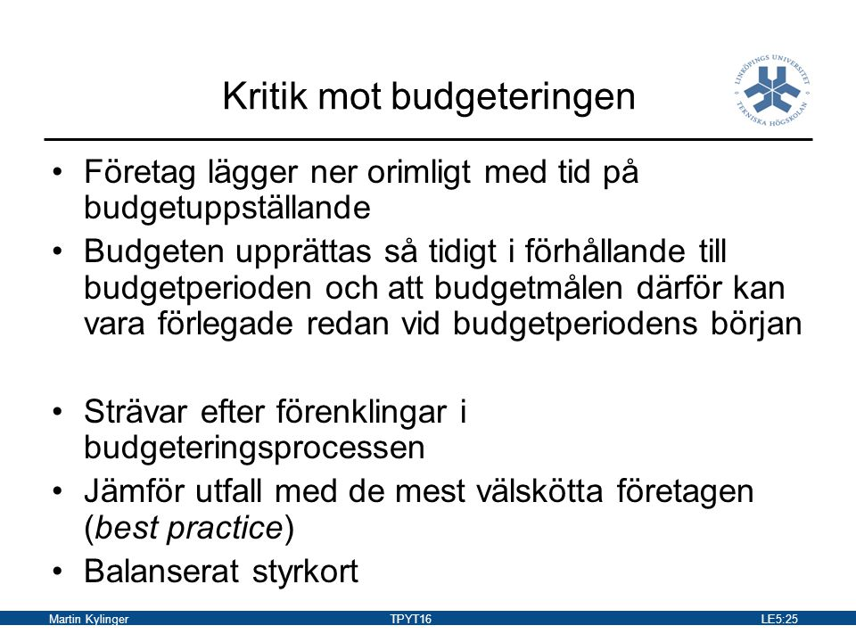 Kritik mot budgeteringen