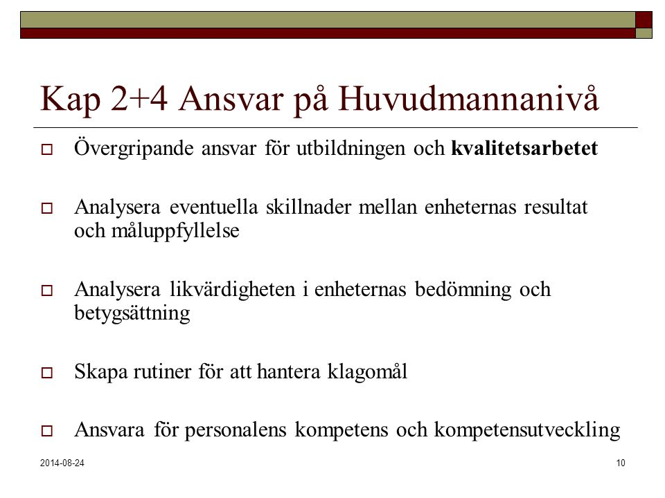 Kap 2+4 Ansvar på Huvudmannanivå