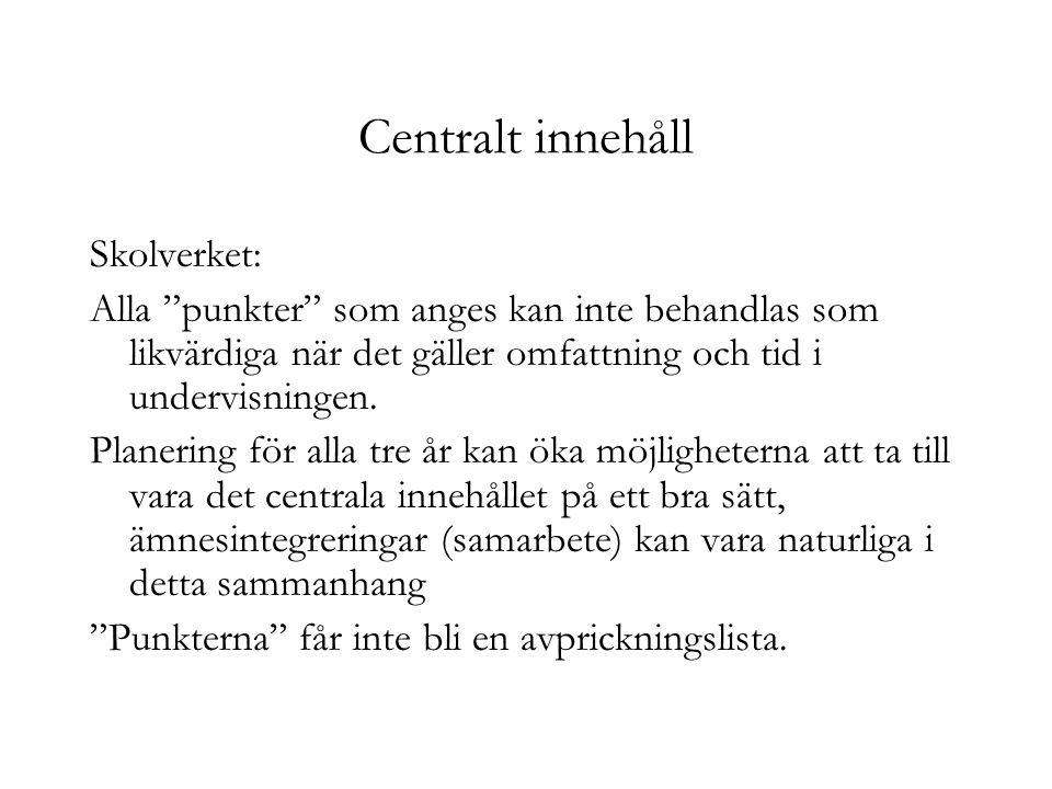 Centralt innehåll Skolverket: