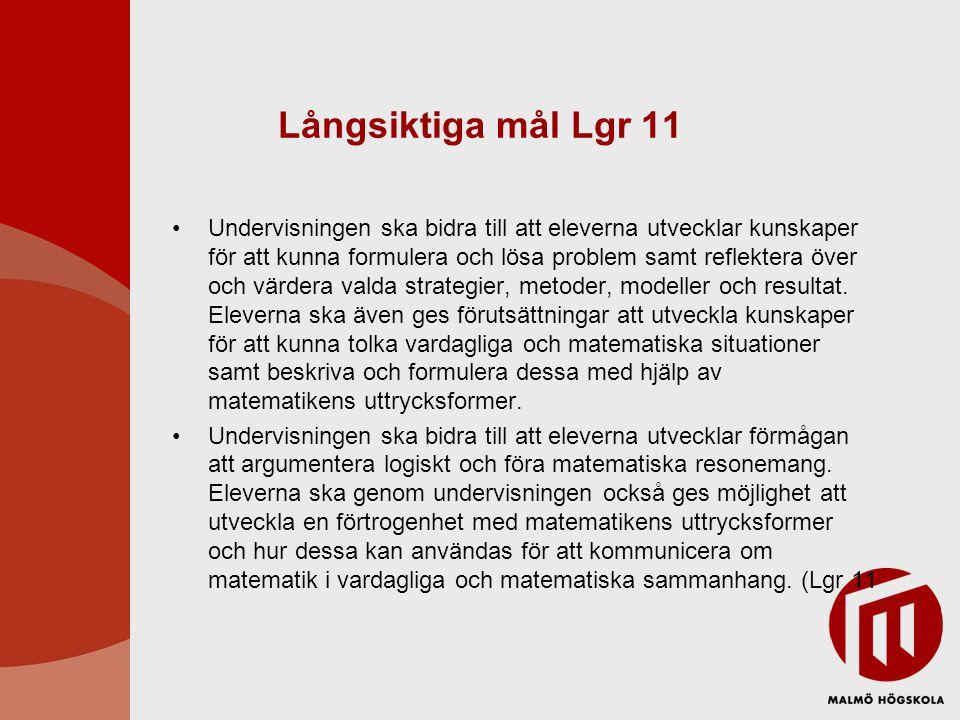 Långsiktiga mål Lgr 11