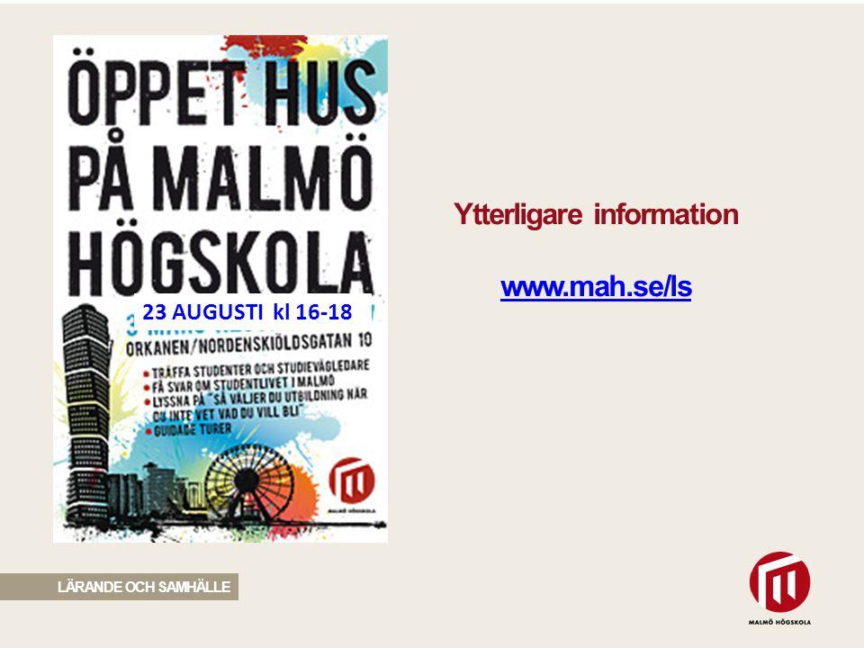 Ytterligare information www.mah.se/ls