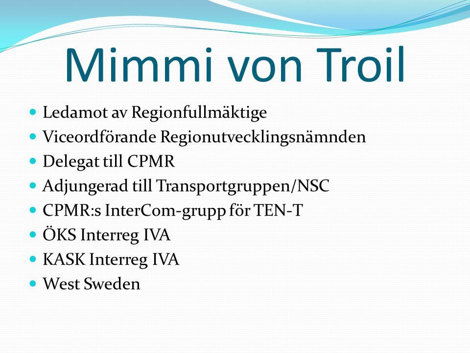 Mimmi von Troil Ledamot av Regionfullmäktige