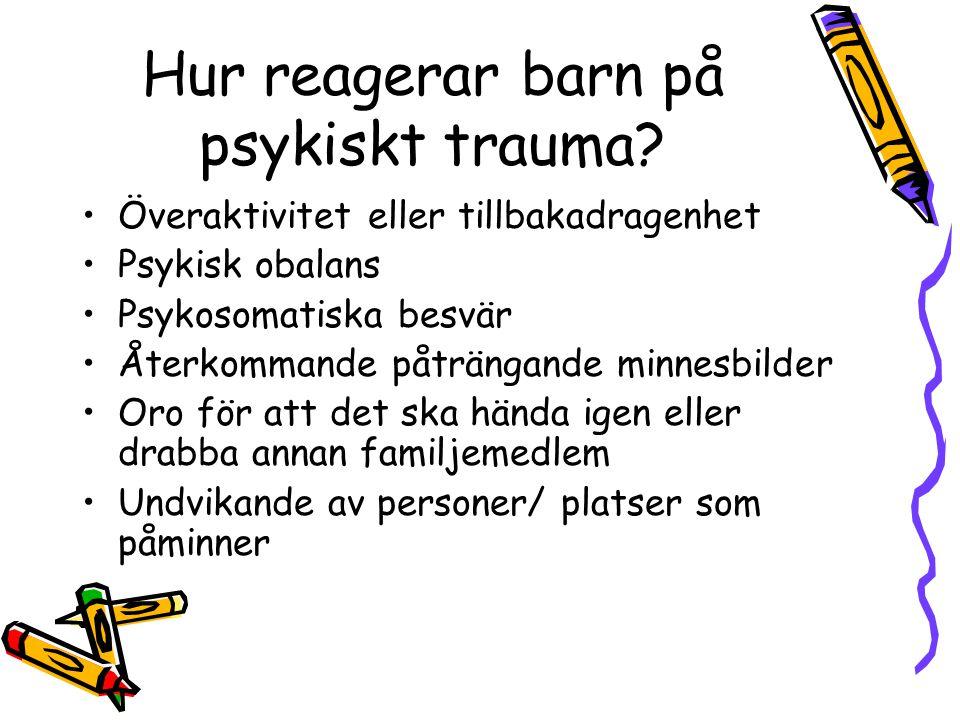 Hur reagerar barn på psykiskt trauma