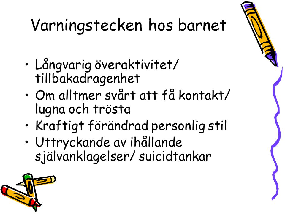 Varningstecken hos barnet