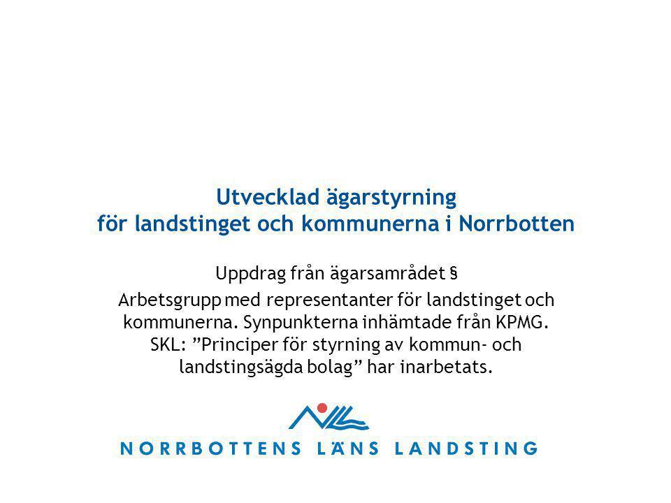 Utvecklad ägarstyrning för landstinget och kommunerna i Norrbotten