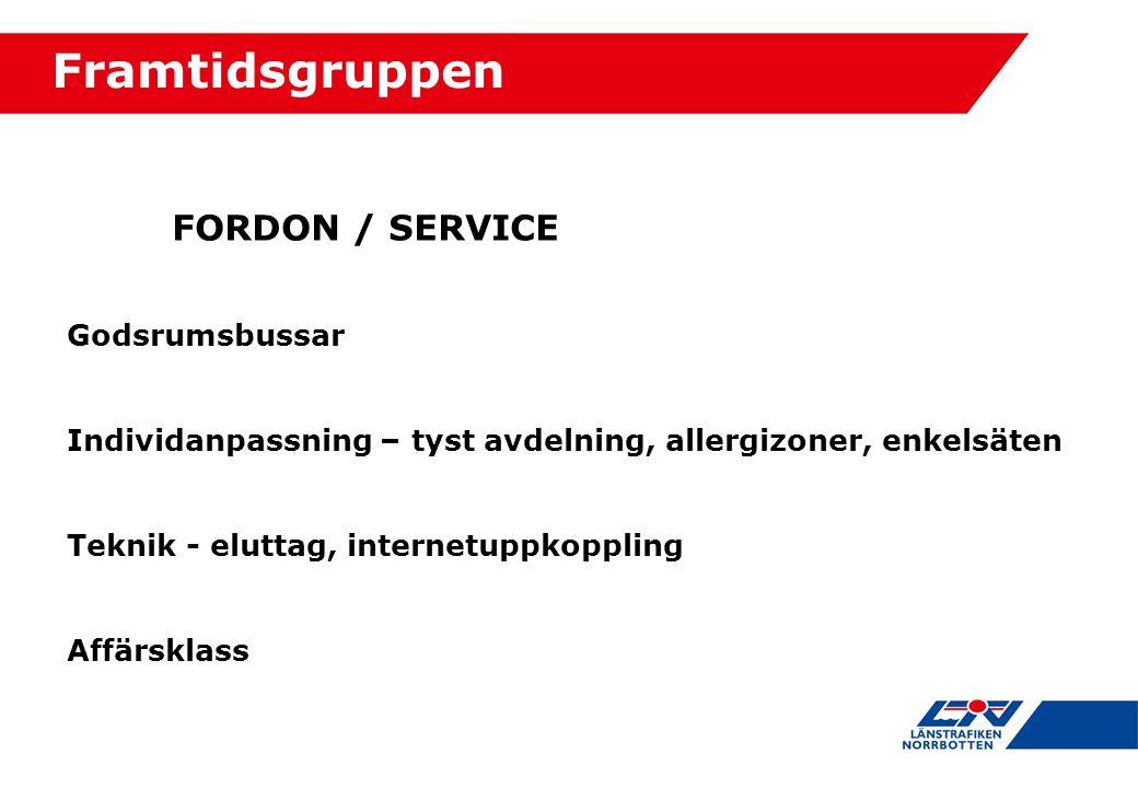 Framtidsgruppen FORDON / SERVICE Godsrumsbussar