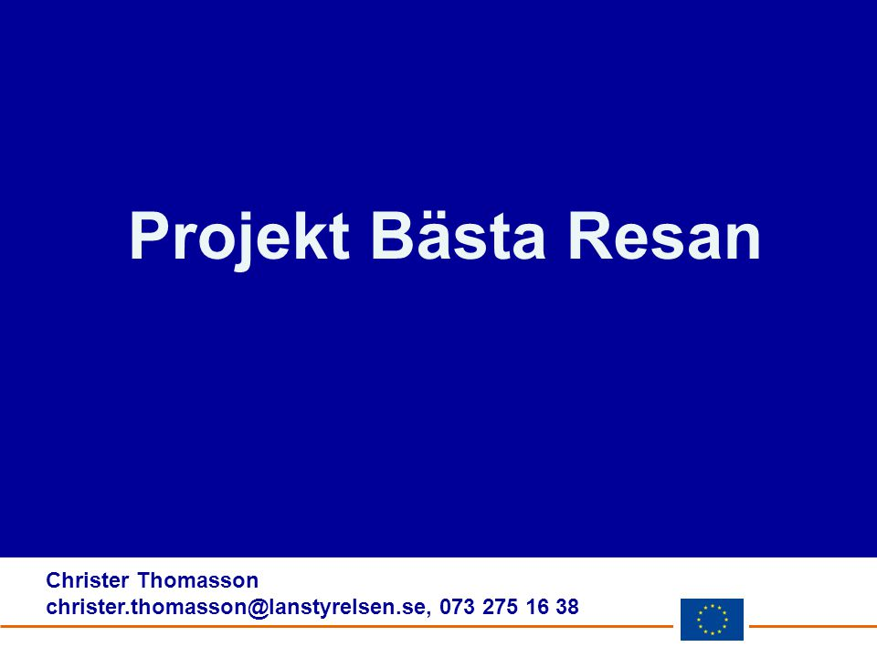 Projekt Bästa Resan Christer Thomasson