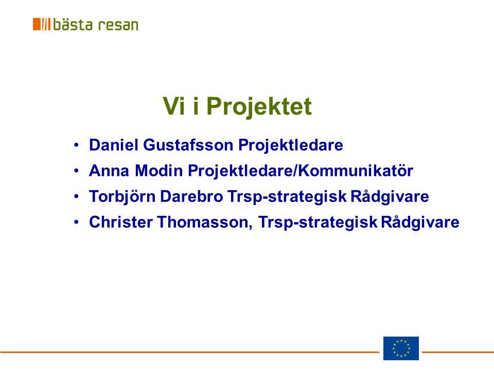 Vi i Projektet Daniel Gustafsson Projektledare