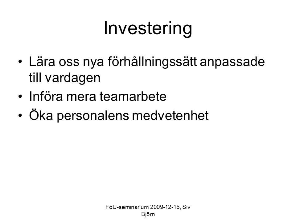 FoU-seminarium 2009-12-15, Siv Björn