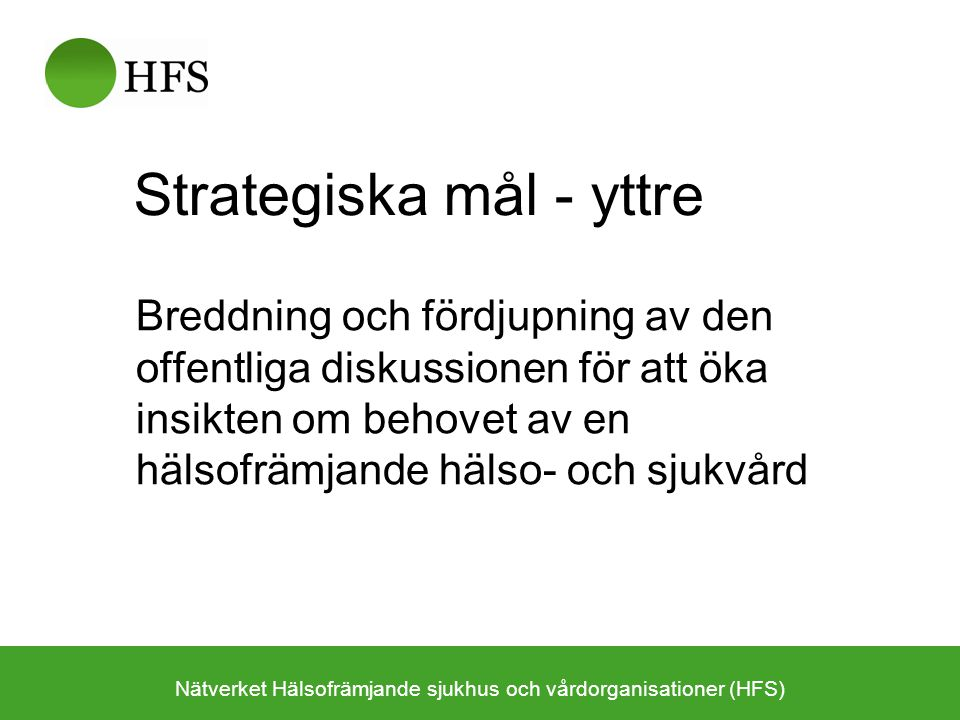 Strategiska mål - yttre