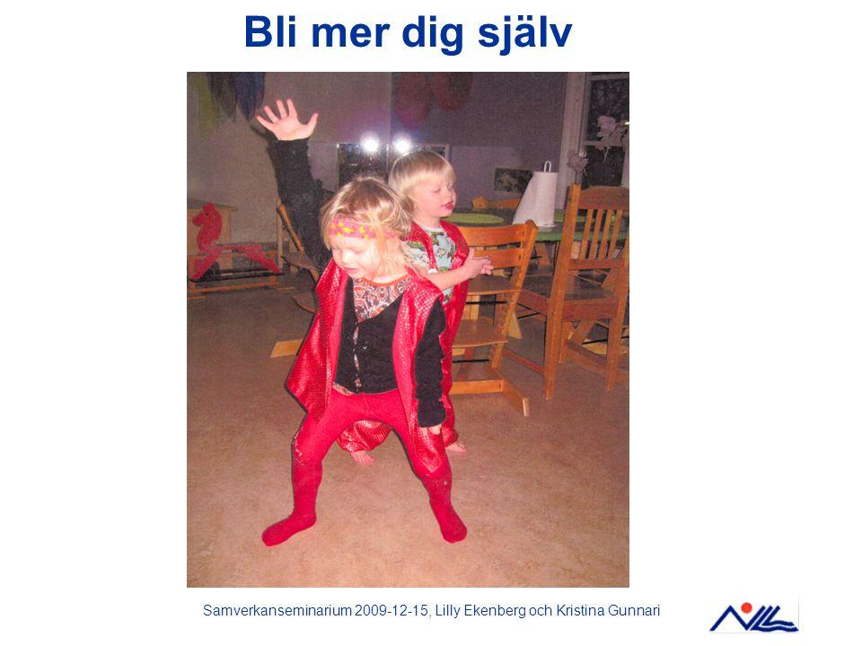 Samverkanseminarium 2009-12-15, Lilly Ekenberg och Kristina Gunnari
