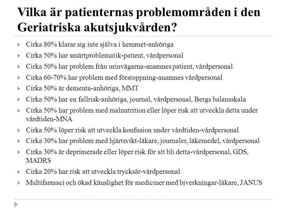 Vilka är patienternas problemområden i den Geriatriska akutsjukvården