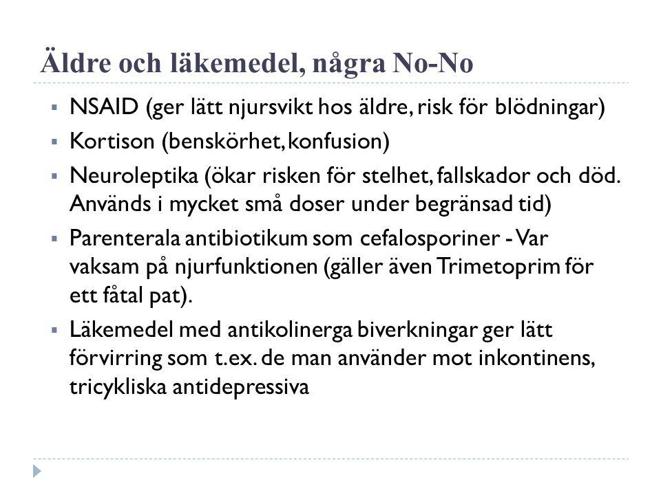 Äldre och läkemedel, några No-No