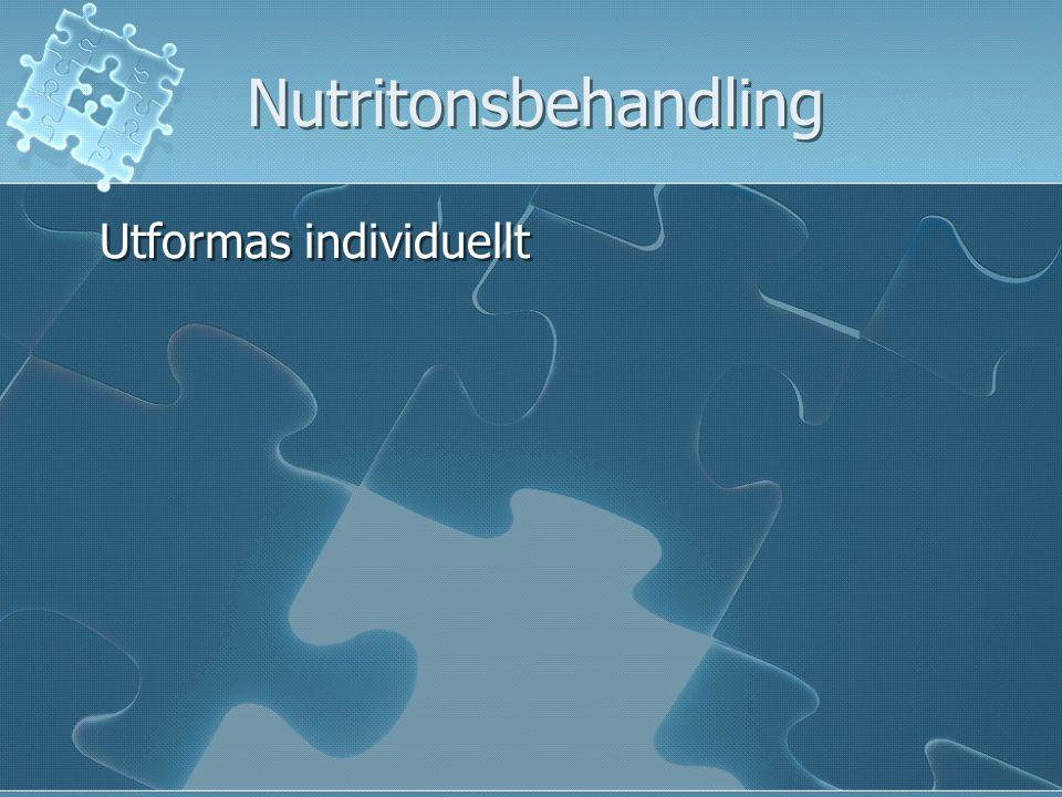 Nutritonsbehandling Utformas individuellt