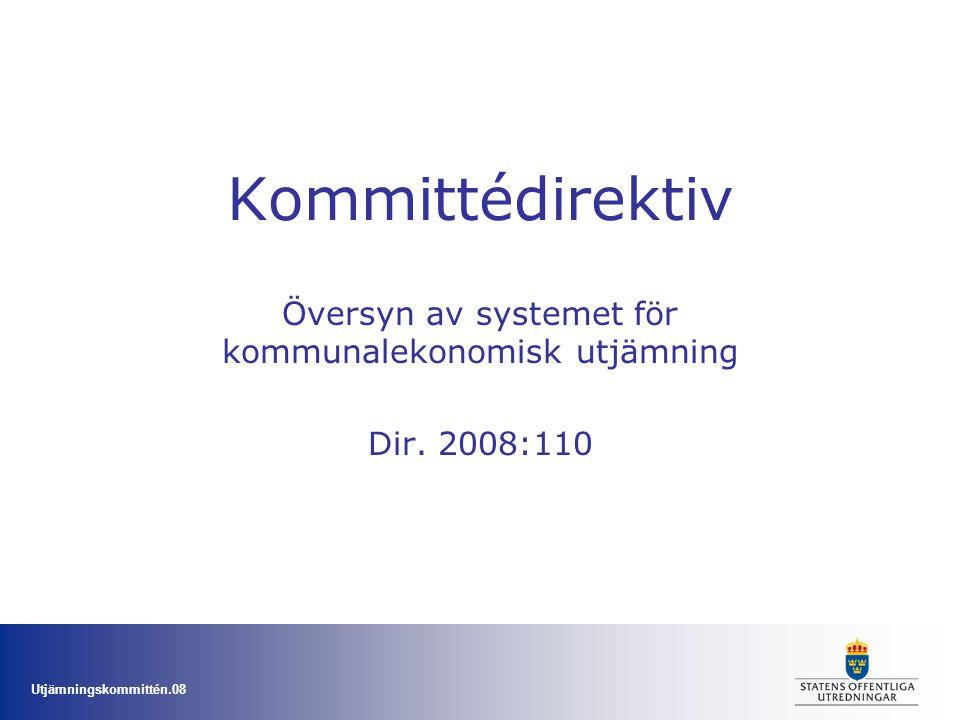 Översyn av systemet för kommunalekonomisk utjämning Dir. 2008:110