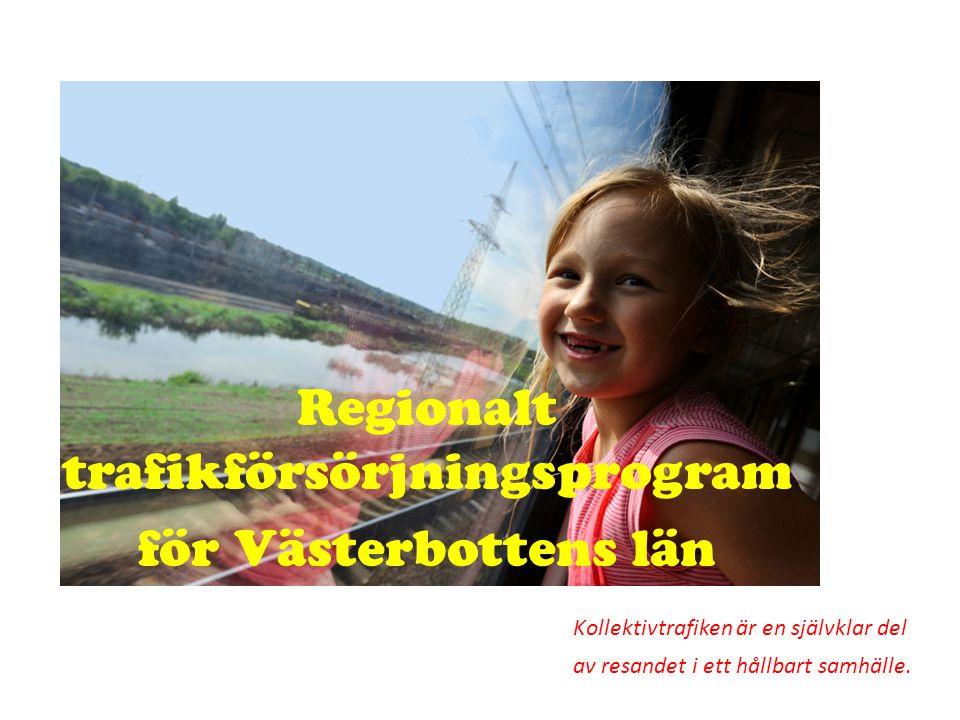 Regionalt trafikförsörjningsprogram för Västerbottens län