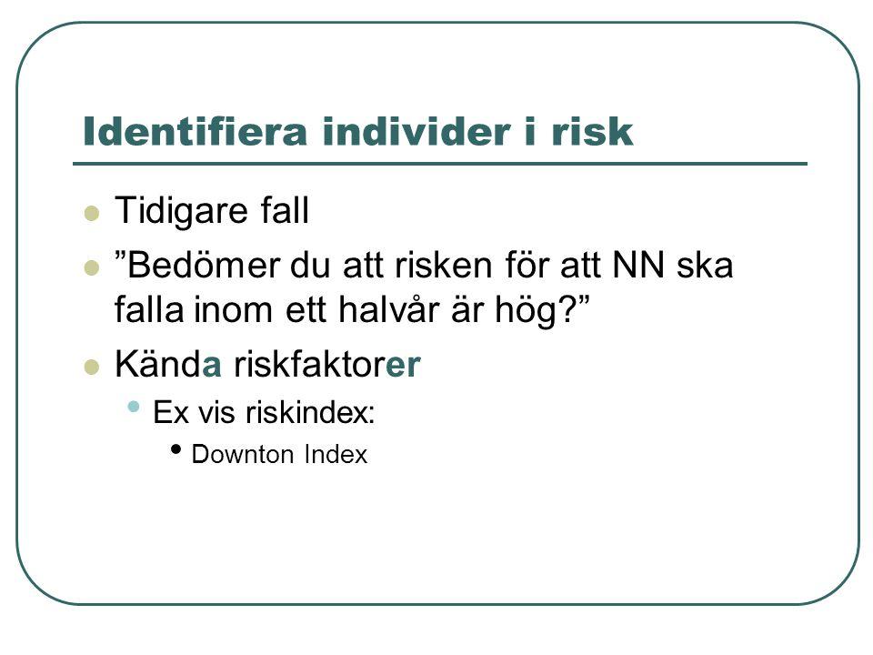 Identifiera individer i risk