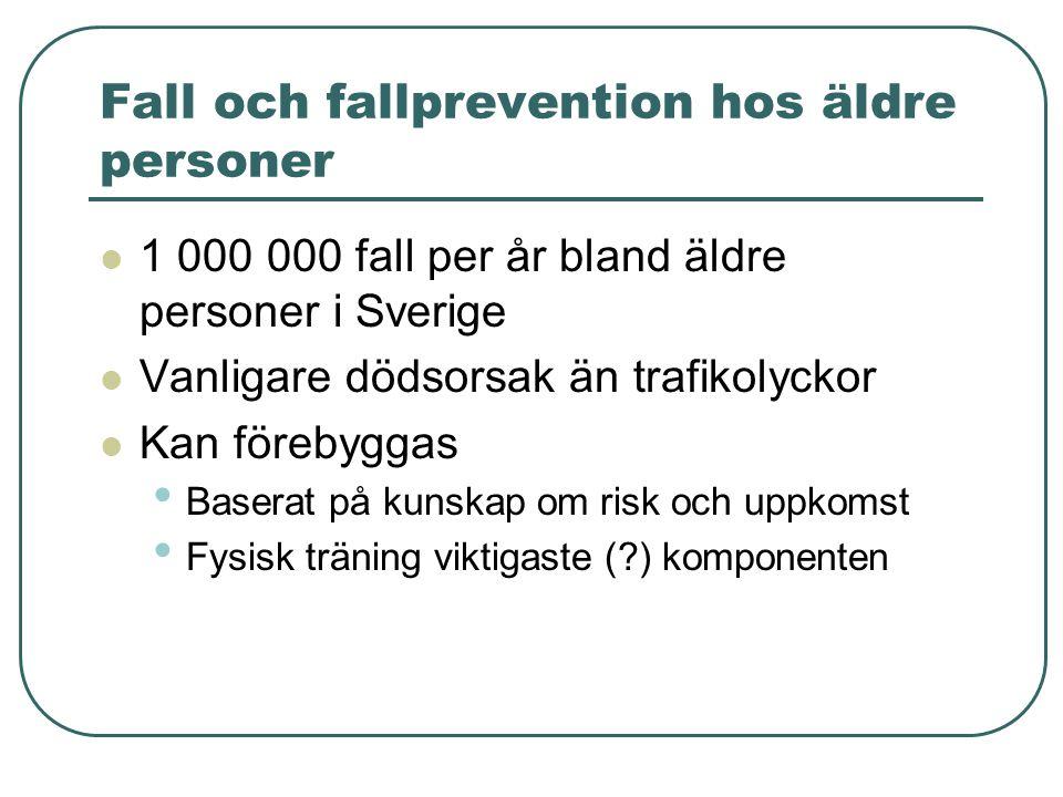 Fall och fallprevention hos äldre personer