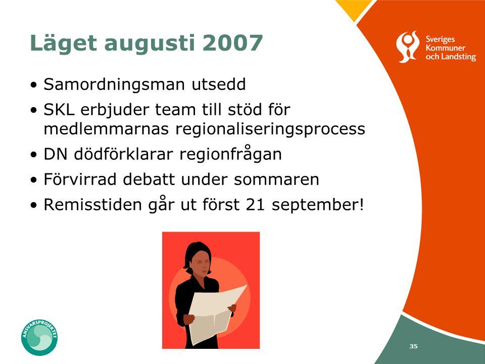 Läget augusti 2007 Samordningsman utsedd