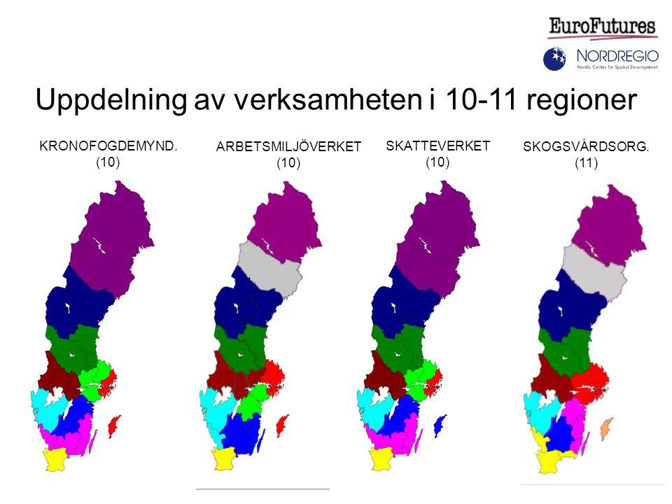 Uppdelning av verksamheten i 10-11 regioner