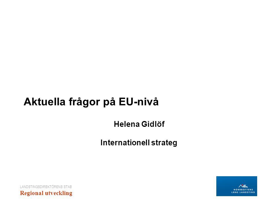 Aktuella frågor på EU-nivå