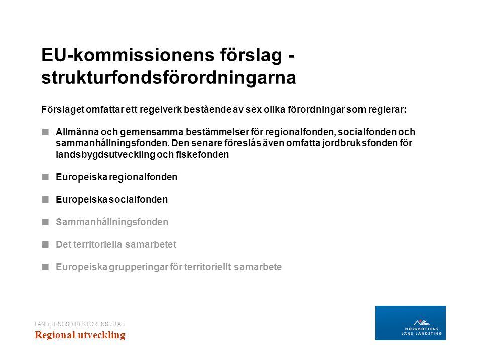 EU-kommissionens förslag - strukturfondsförordningarna