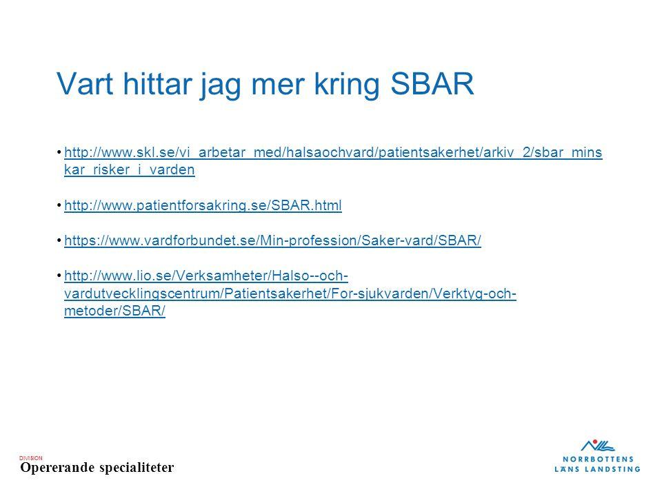 Vart hittar jag mer kring SBAR