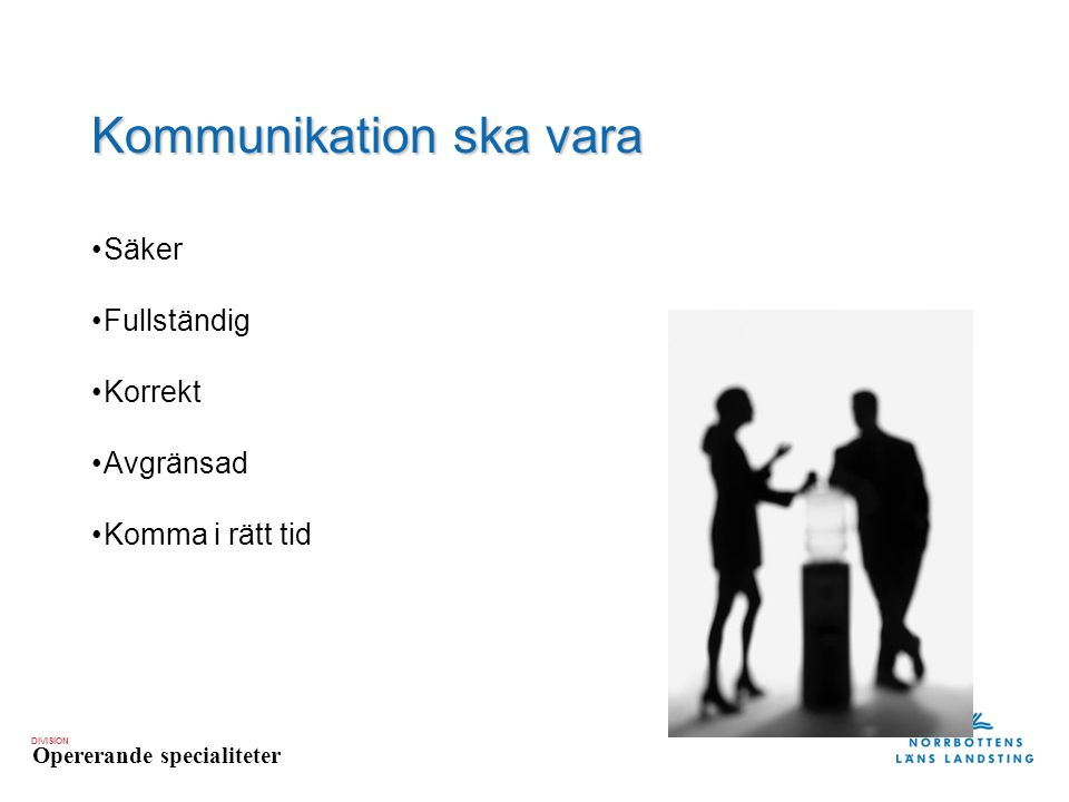 Kommunikation ska vara