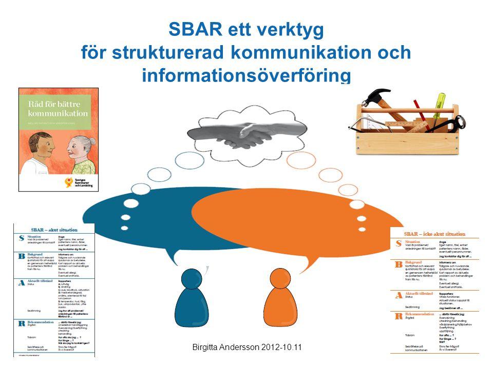 SBAR ett verktyg för strukturerad kommunikation och informationsöverföring