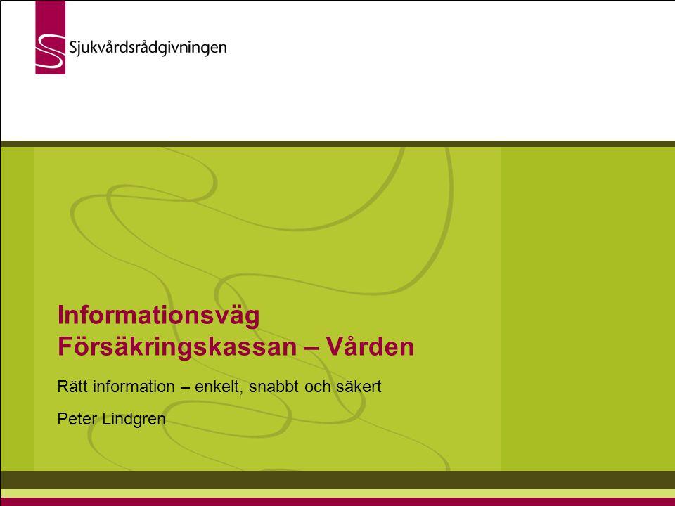 Informationsväg Försäkringskassan – Vården