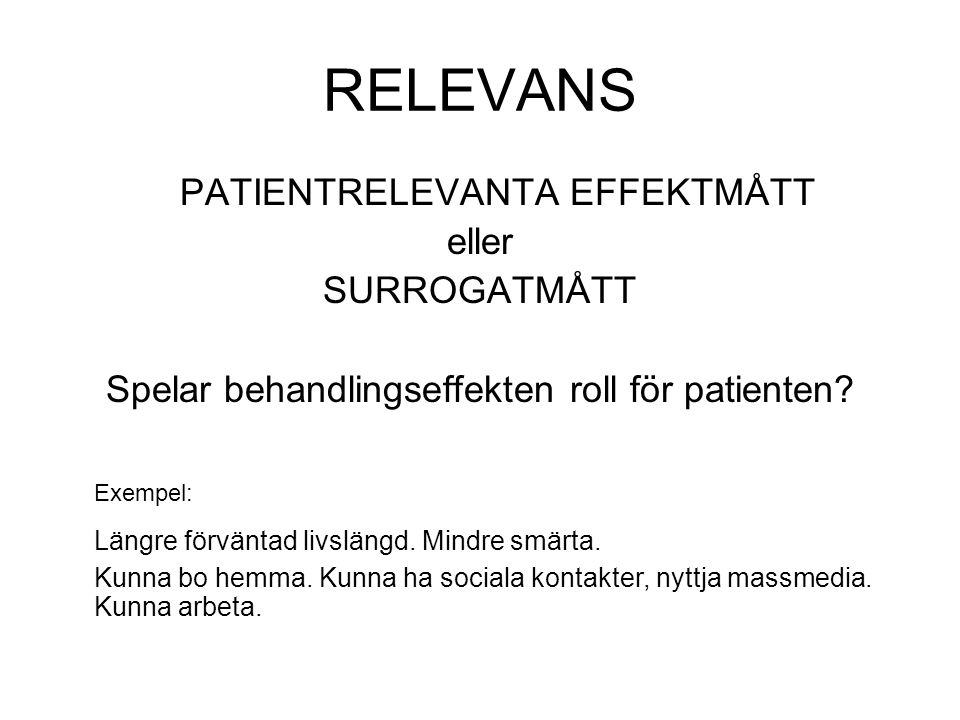 RELEVANS PATIENTRELEVANTA EFFEKTMÅTT eller SURROGATMÅTT