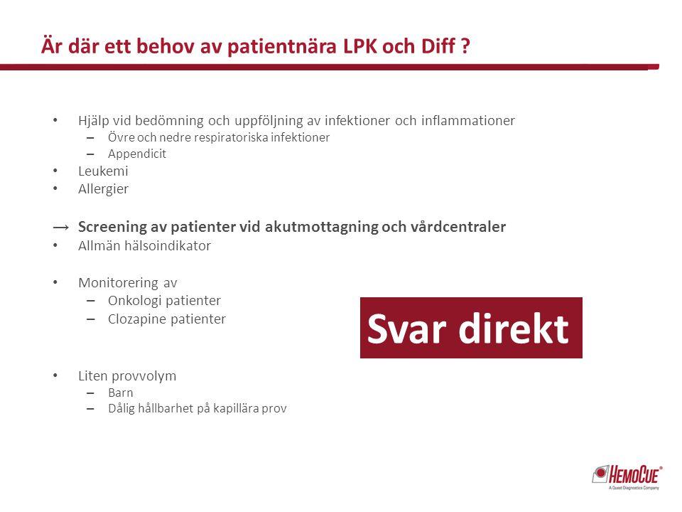 Är där ett behov av patientnära LPK och Diff