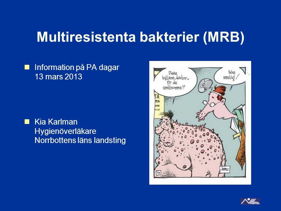 Multiresistenta bakterier (MRB)
