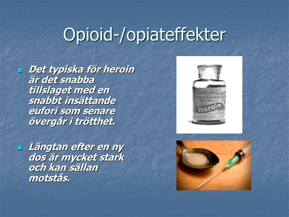 Opioid-/opiateffekter