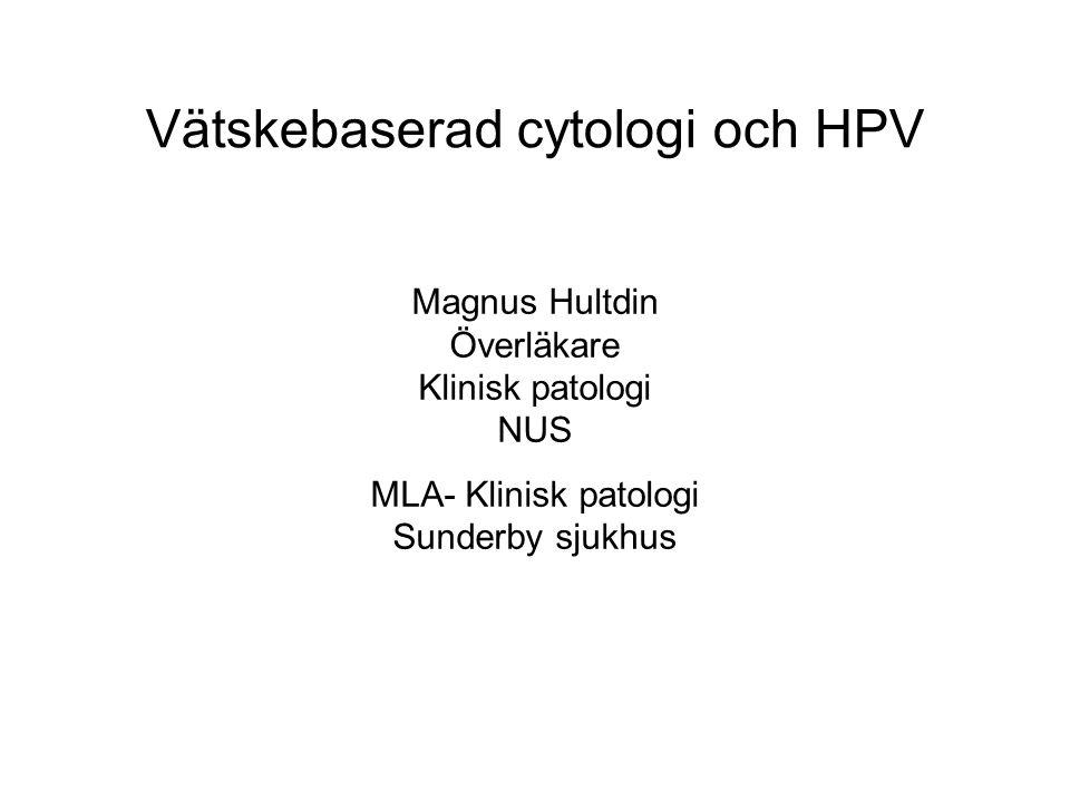 Vätskebaserad cytologi och HPV