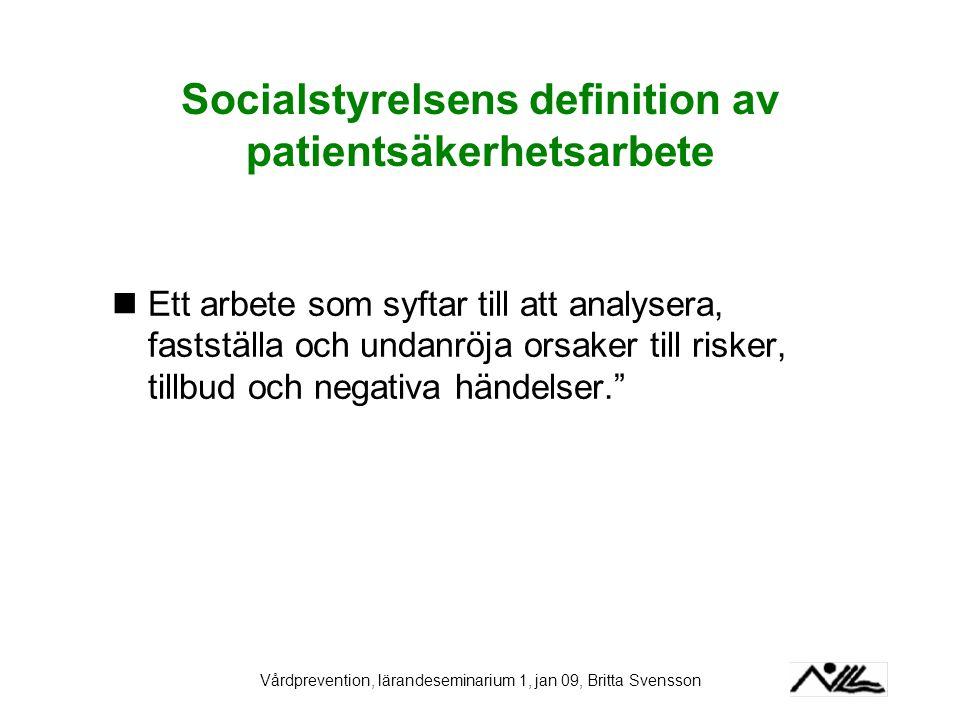 Socialstyrelsens definition av patientsäkerhetsarbete