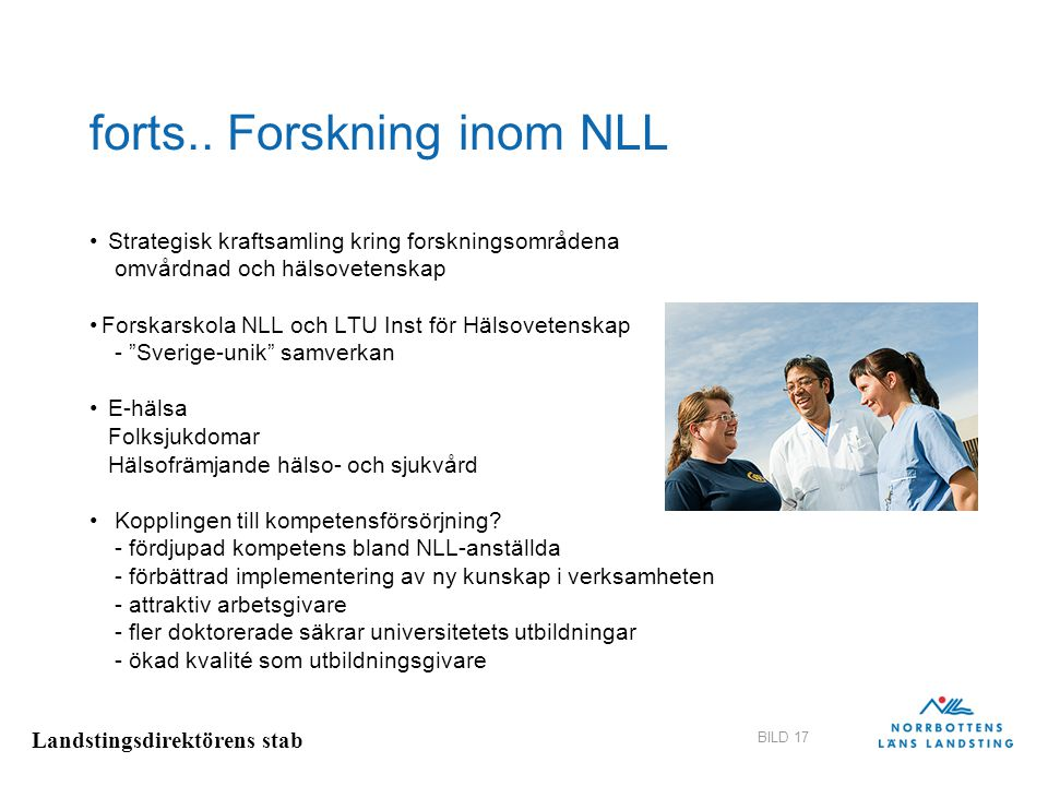 forts.. Forskning inom NLL