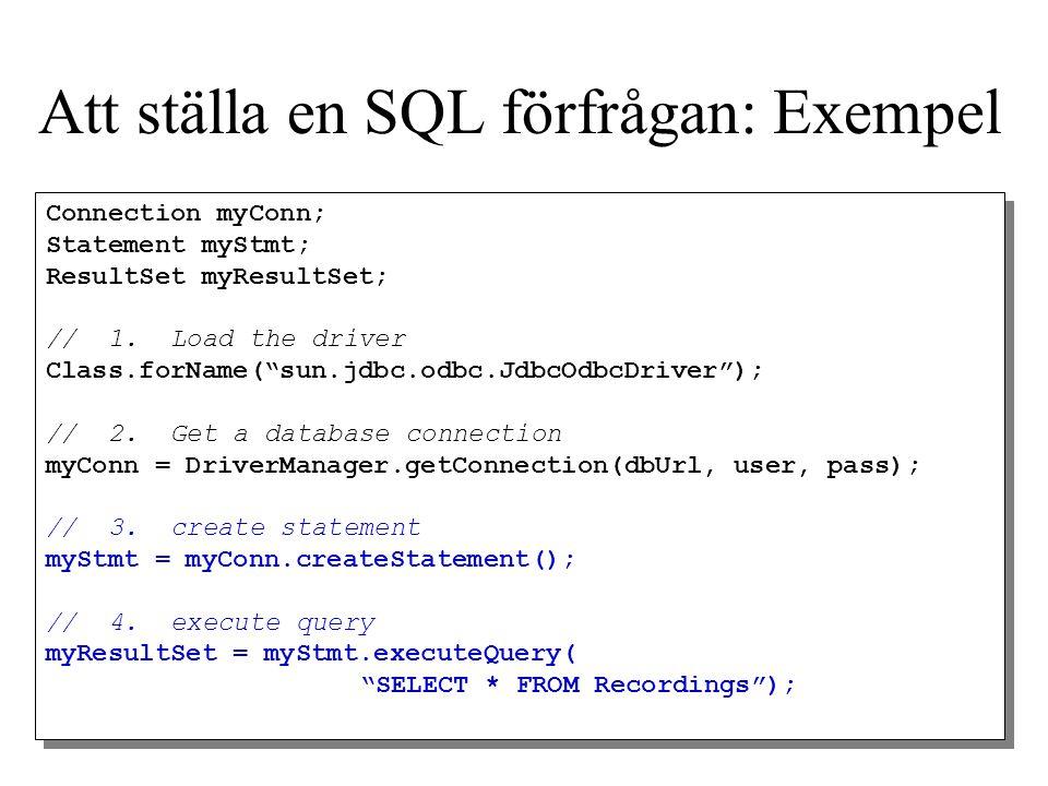 Att ställa en SQL förfrågan: Exempel